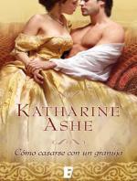 Como casarse con un granuja – Katharine Ashe [PDF]