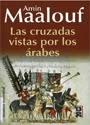 Las cruzadas vistas por los Arabes – Amin Maalouf [PDF]