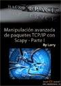 Manipulación avanzada de paquetes TCP/IP con Scapy – Parte I – HackxCrack [PDF]