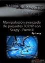 Manipulación avanzada de paquetes TCP/IP con Scapy – Parte II – HackxCrack [PDF]