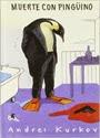 Muerte con pingüino – Andrei Kurkov [PDF]