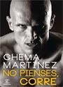 No Pienses, Corre – Chema Martinez [PDF]