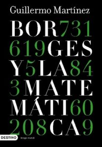 Borges y la matemática – Guillermo Martínez [ePub & Kindle]