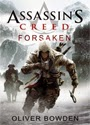 Assassin's Creed: Forsaken – Oliver Bowden [PDF]