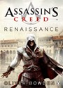 Assassin's Creed: Renaissance – Oliver Bowden [PDF]