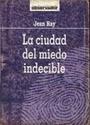 La Ciudad del Miedo Indecible – Jean Ray [PDF]