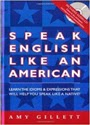 Speak English Like an American (Libro & Audio CD Completo) – Amy Gillett [PDF]
