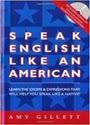 Speak English Like an American (Libro & Audio CD Completo) – Amy Gillett [PDF]