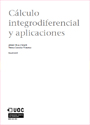 Cálculo integrodiferencial y aplicaciones – Albert Gras i Martí y Teresa Sancho Vinuesa [PDF]