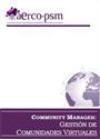 Community Manager – Gestión de comunidades virtuales [PDF]
