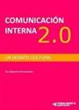 Comunicación Interna 2.0: Un desafío cultural – Alejandro Formanchuk [PDF]