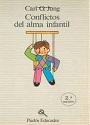 Conflictos Del Alma Infantil – Carl Gustav Jung [PDF]