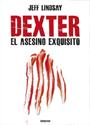 Dexter, el asesino exquisito – Jeff Lindsay [PDF]