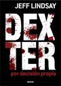 Dexter: Por decisión propia – Jeff Lindsay [PDF]