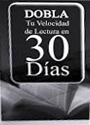 Dobla tu velocidad de Lectura en 30 días – Carlos Gallego [PDF]