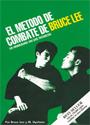 El método de combate de Bruce Lee: Las habilidades de las técnicas – Bruce Lee [PDF]