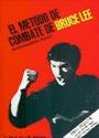 El método de combate de Bruce Lee: Entrenamiento básico – Bruce Lee [PDF]