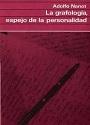 La Grafología, Espejo De La Personalidad – Adolfo Nanot [PDF]