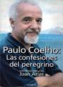 Paulo Coelho: Las Confesiones del Peregrino – Juan Arias [PDF]