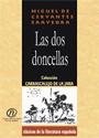 Las dos doncellas – Miguel de Cervantes Saavedra [PDF]
