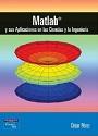 Matlab y sus Aplicaciones en las Ciencias y la Ingenieria – César Pérez [PDF]