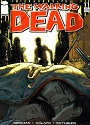 The Walking Dead #011 – Robert Kirkman, Tony Moore [PDF]