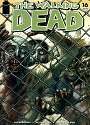 The Walking Dead #016 – Robert Kirkman, Tony Moore [PDF]