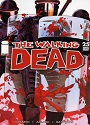 The Walking Dead #025 – Robert Kirkman, Tony Moore [PDF]