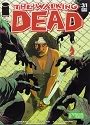 The Walking Dead #031 – Robert Kirkman, Tony Moore [PDF]