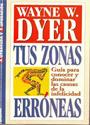 Tus zonas mágicas – Wayne W. Dyer [PDF]