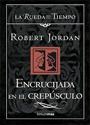 Encrucijada en el crepúsculo – Robert Jordan [PDF]