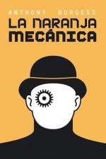 La naranja mecánica – Anthony Burgess [PDF]