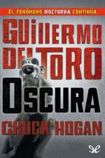 Oscura – Guillermo del Toro, Chuck Hogan [PDF]