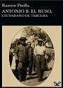 Antonio B. El Ruso, Ciudadano de Tercera – Ramiro Pinilla [PDF]