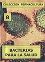Colección Permacultura 08 – Bacterias Para la Salud – Antonio Urdiales Cano [PDF]