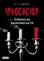 Crónicas Vampíricas IV: Invocación – L. J. Smith [PDF]