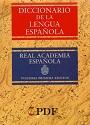Diccionario de la Lengua Española (Vigésima Primera Edición) – Real Academia Española [PDF]