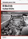 El Día D (I): la playa Omaha – Steven J. Zaloga [PDF]