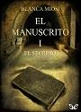 El Secreto – El Manuscrito I – Blanca Miosi [PDF]