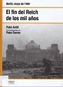 El fin del Reich de los mil años – Peter Antill [PDF]