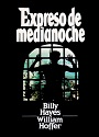 Expreso de medianoche – Billy Hayes, William Hoffer [PDF]