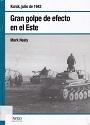 Gran golpe de efecto en el Este: Kursk 1943 – Mark Healy [PDF]