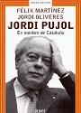 Jordi Pujol. En nombre de Cataluña – Félix Martinez [PDF]