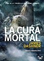 La Cura Mortal – James Dashner [PDF]