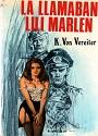 La Llamaban Lili Marlen – K. Von Vereiter [PDF]