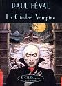 La ciudad vampiro – Paul Feval [PDF]