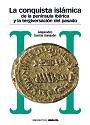 La conquista islámica de la península ibérica y la Tergiversación del pasado – Alejandro García Sanjuán [PDF]