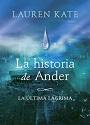 La historia de Ande: La última lágrima – Lauren Kate [PDF]