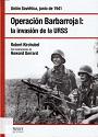 Operación Barbarroja I: La Invasión de la URSS – Robert Kirchubel [PDF]