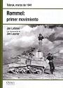 Rommel: primer movimiento: Tobruk, marzo de 1941 – Jon Latimer [PDF]